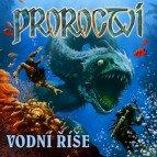 Proroctví - Vodní říše