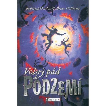 Kniha Volný pád do Podzemí (Brian Williams)